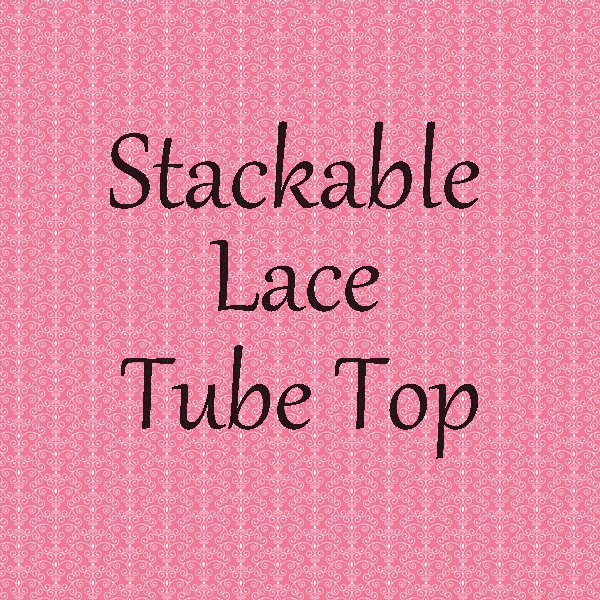 Stackable Lace Petti Tops